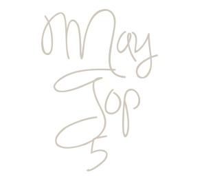 May Top 5