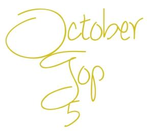 October Top 5